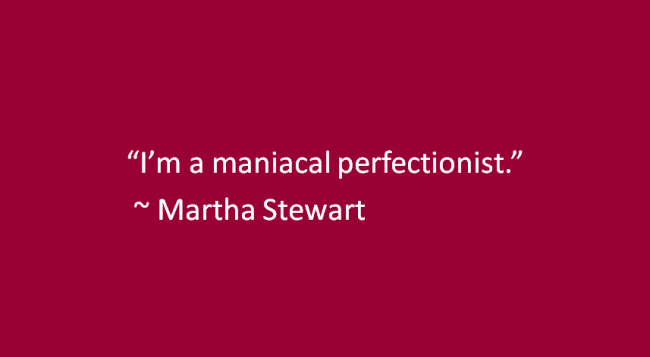 Martha Stewart Quote Cropped