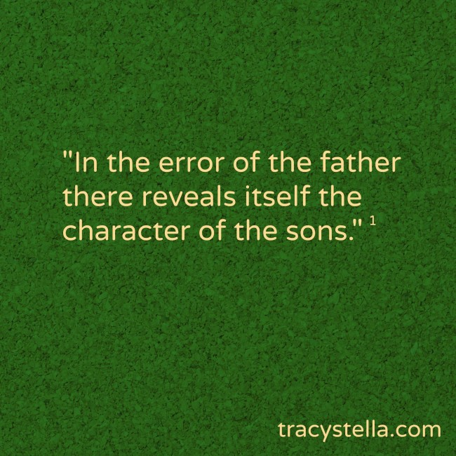 In the error of the father