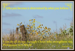 who you become determined by what you believe framed